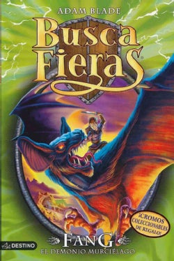 Fang, el demonio murcielago/ Fang, the Bat Fiend (Paperback)