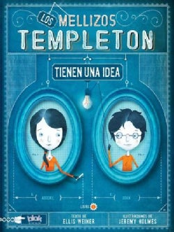 Los hermanos Templeton / The Templeton Twins Have an Idea (Paperback)