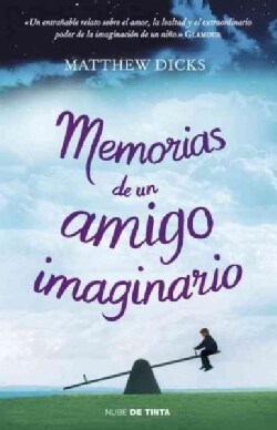 Memorias de un amigo imaginario / Memoirs of an Imaginary Friend (Paperback)
