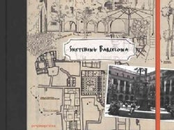 Barcelona: Five Routes for Sketching Travelers (Hardcover)