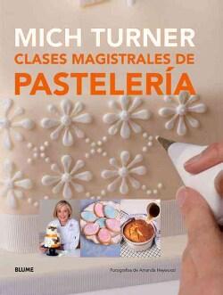 Clases magistrales de pasteleria (Hardcover)