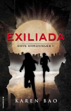 Exiliada/ Dove Exiled (Paperback)