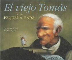 El Viejo Tomas Y La Pequena Hada (Hardcover)