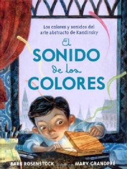 El sonido de los colores/ The sound of colors (Hardcover)