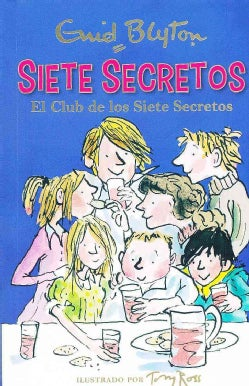 El club de los Siete Secretos/ The Secret Seven (Paperback)