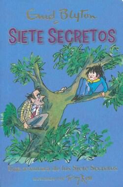 Una aventura de los Siete Secretos/ Secret Seven Adventure (Paperback)