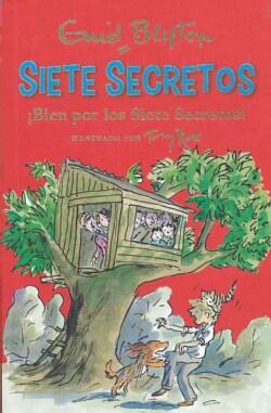 ¡Bien por los Siete Secretos!/ Well Done Secret Seven (Paperback)