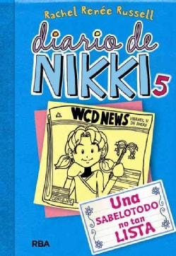 Una sabelotodo no tan lista / Tales From a Not-So-Smart Miss Know-It-All (Hardcover)