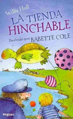 La tienda hinchable / The Inflatable Shop (Paperback)