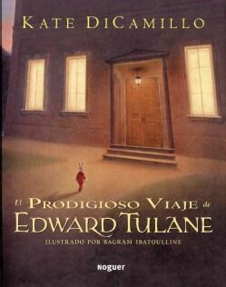 El prodigioso viaje de Edward Tulane / The Miraculous Journey of Edward Tulane (Paperback)