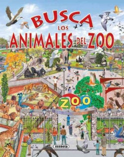 Los animales del zoo / Zoo Animals (Hardcover)