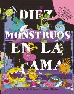 Diez monstruos en la cama / 10 Monsters in Bed (Hardcover)