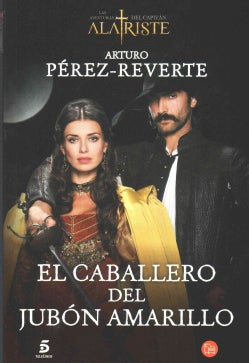 El caballero del jubon amarillo / The Gentlemen of Yellow Doublet (Paperback)