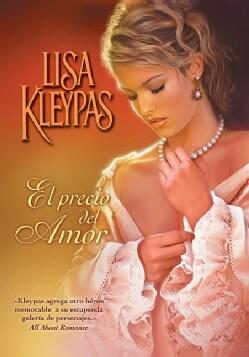 El precio del amor / Worth Any Price (Paperback)