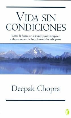 Vida Sin Condiciones/ Unconditional Life