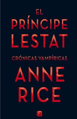 El principe Lestat / Prince Lestat (Hardcover)