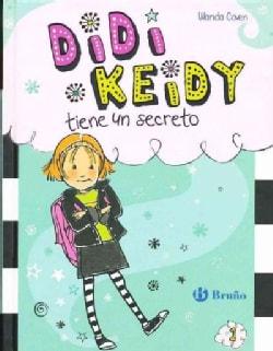 Didi keidy tiene un secreto / Heidi Heckelbeck Has a Secret (Hardcover)