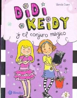 Didi Keidy y el conjuro magico / Heidi Heckelbeck Cast a Spell (Hardcover)