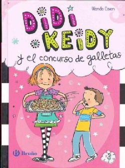Didi Keidy y el concurso de galletas / Heidi Heckelbeck and the Cookie Contest (Hardcover)