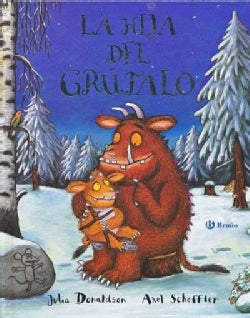 La hija del Grufalo / The Gruffalo's Child (Hardcover)