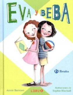 Eva y Beba / Ivy and Bean (Hardcover)