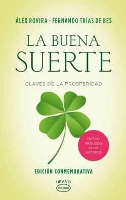 La buena suerte/ The Good Luck (Paperback)