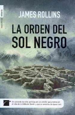 La Orden del sol negro/ The Order of the Black Sun (Hardcover)