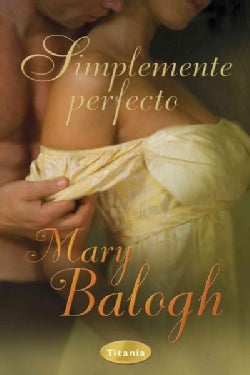 Simplemente perfecto / Simply Perfect (Paperback)