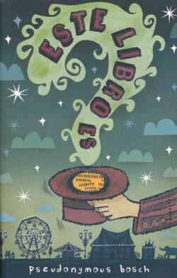 Este libro es secreto/ The name of this book is a secret (Paperback)