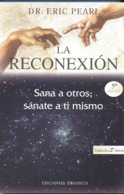 La reconexion / The Reconnection (Paperback)
