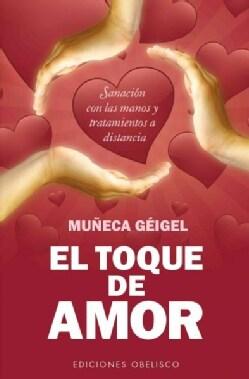 El toque de amor / The Touch of Love (Paperback)
