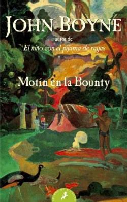 Motin en la bounty/ Mutiny On The Bounty (Paperback)