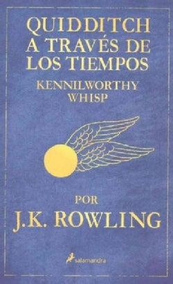 Quidditch A Traves de los tiempos: Kennilworthy Whisp (Paperback)