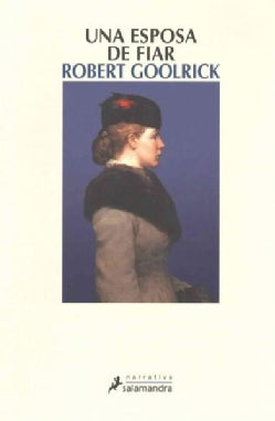 Una esposa de fiar/ A Reliable Wife (Paperback)