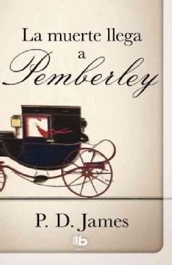 La muerte llega a Pemberley / Death Comes to Pemberley (Paperback)