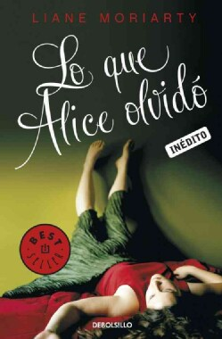 Lo que Alice olvido / What Alice Forgot (Paperback)