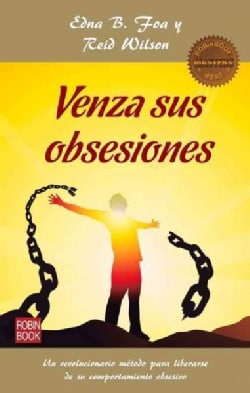 Venza sus obsesiones / Overcome your obsessions (Paperback)