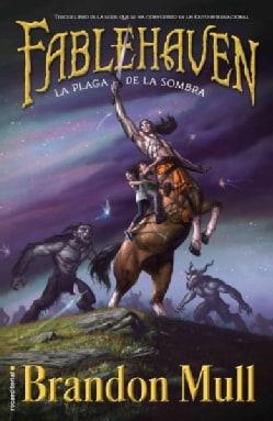 La plaga de la sombra / Grip of the Shadow Plague (Paperback)