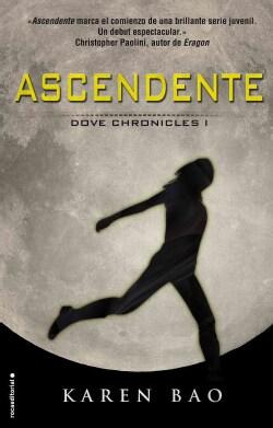 Ascendente / Dove Arising (Paperback)