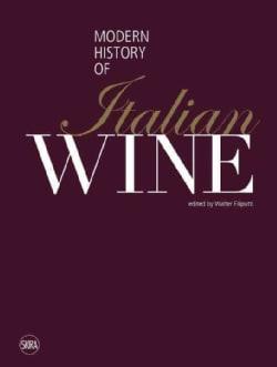 Modern History of Italian Wine (Hardcover)