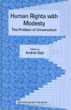 Human Rights With Modesty: The Problem Of Universalism (Hardcover)