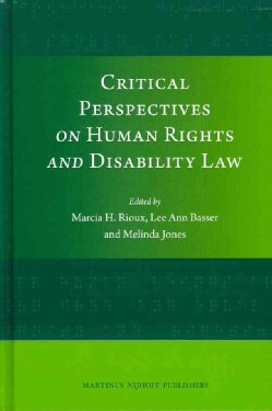 Critical Perspectives on Human Rights and Disability Law (Hardcover)