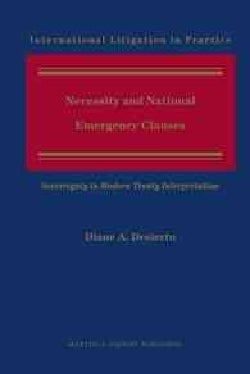 Necessity and National Emergency Clauses: Sovereignty in Modern Treaty Interpretation (Hardcover)