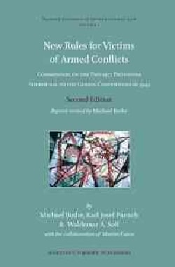 New Rules for Victims of Armed Conflicts: Commentary on the Two 1977 Protocols Additional to the Geneva Conventio... (Hardcover)