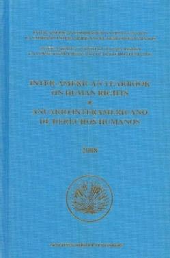 Inter-American Yearbook on Human Rights 2008 / Anuario interamericano de derechos humanos 2008 (Hardcover)
