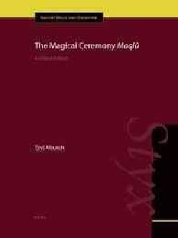 The Magical Ceremony Maqlu (Hardcover)
