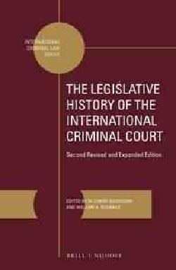 The Legislative History of the International Criminal Court (Hardcover)