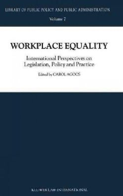 Workplace Equality: International Perspectives on Legislation, Policy, and Practice (Hardcover)