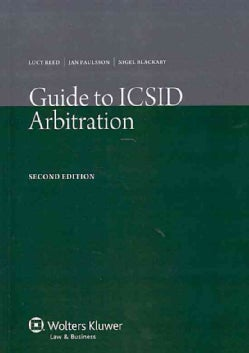 Guide to ICSID Arbitration (Paperback)