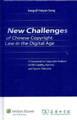 New Challenges of Chinese Copyright Law in the Digital Age (Hardcover)